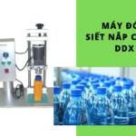 Giá máy đóng nắp chai nước suối DDX 450 bao nhiêu? – Có rẻ không?
